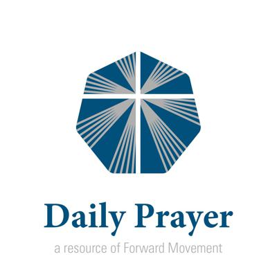 Daily Morning Prayer audio companion from Forward Movement