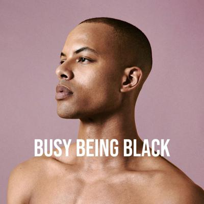 Busy Being Black with Josh Rivers is the podcast exploring how we live in the fullness of our queer Black lives.