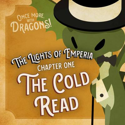 Cover art for Ep. 1. The Lights of Emperia – Chapter One: The Cold Read