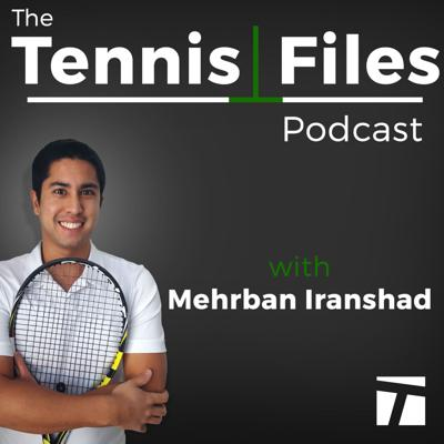 Mehrban Iranshad from Tennis Files (tennisfiles.com) is committed to helping you improve your tennis game. He will uncover the best strategies, training methods, mental attitudes, and techniques that will enable you to reach your tennis potential. Mehrban will interview the top minds in tennis on The Tennis Files Podcast, including professional and elite tennis players, coaches, trainers, authors, and other tennis experts. Tennis is a demanding and complex sport which requires hard work, consistency, problem solving, and the determination to reach your tennis goals. Mehrban will find the answers to your tennis problems so you can break through your struggles and become a better tennis player.