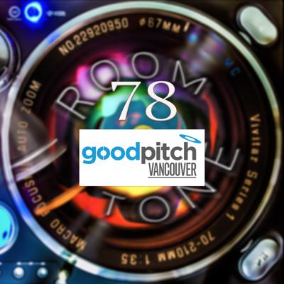 Cover art for ROOM TONE Take 78 (Andrew Williamson & Anthony Truong Swan / Good Pitch Vancouver)