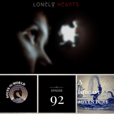Cover art for Episode 92: Lonely Hearts