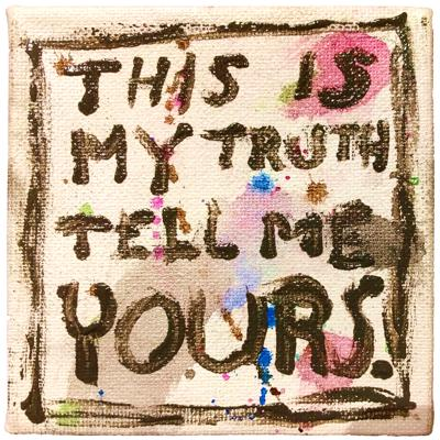 This Is My Truth Tell Me Yours Podcast