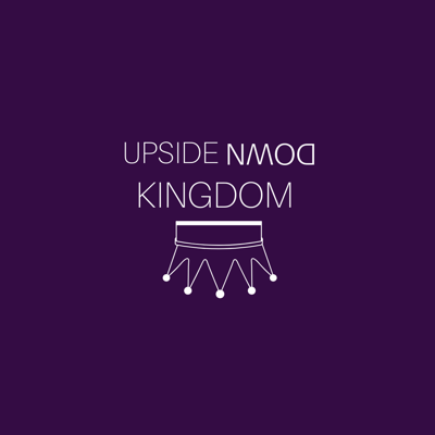 Cover art for Upside Down Kingdom (part 5)