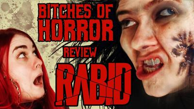 Cover art for Bitches of Horror - [REVIEW] RABID (2019)