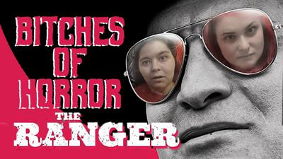Cover art for Bitches of Horror - The Ranger Review (2018)