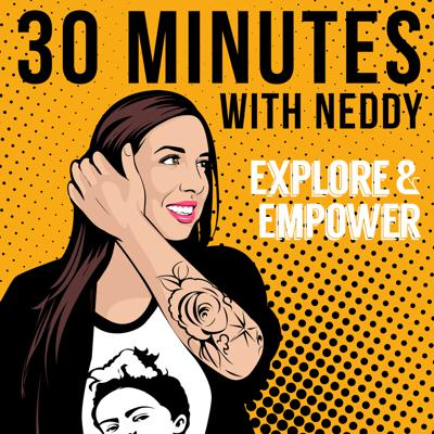 30 Minutes With Neddy