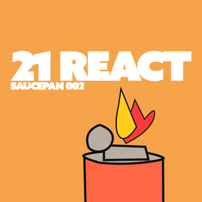 Cover art for 002. 21 React