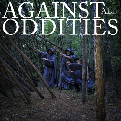 Against All Oddities