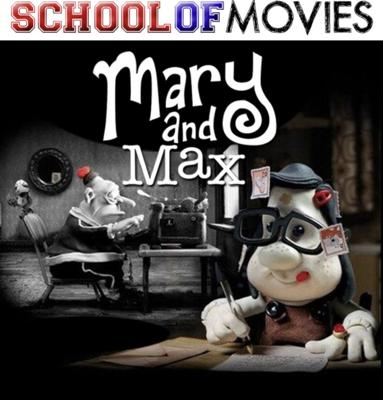 Cover art for Mary and Max - 2SP on the School of Movies