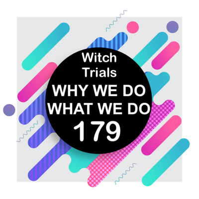 Cover art for 179 | Witch Trials