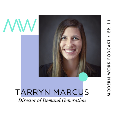 Cover art for Tarryn Marcus, Director of Demand Generation