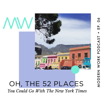 Cover art for Oh, The 52 Places You Could Go With The New York Times
