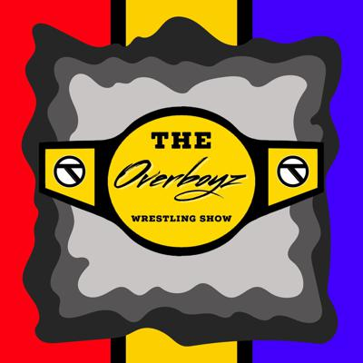 Cover art for The Overboyz Wrestling Show - EP123 - Raw Ratings Continue to Decline