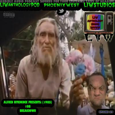 Cover art for 998 - LIW Anthology Series Review - 29 - Alfred Hitchcock Presents 1985 - 108 - Breakdown