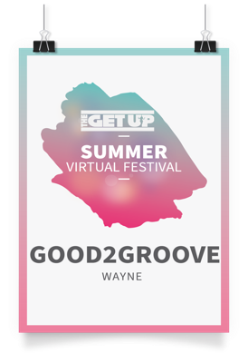 Cover art for TheGet Up Podcast 15 Summer Stream - Good2Groove Wayne