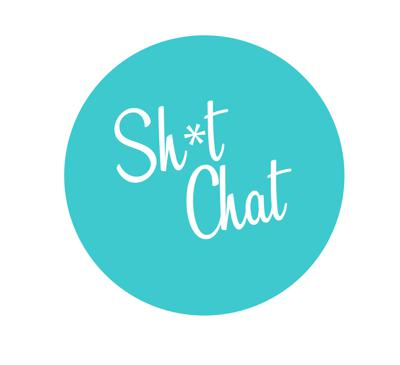 Sh*t Chat