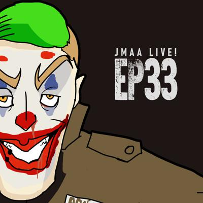 Cover art for JMAA LIVE! Episode 33 - TIME TO RISE UP