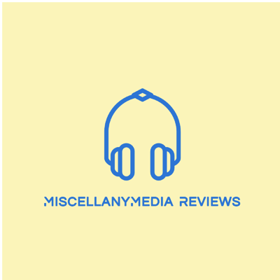 Miscellany Media Reviews