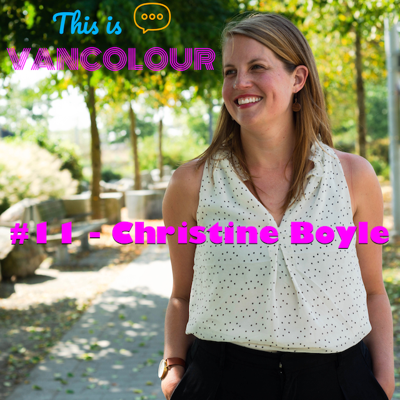Cover art for #11 - Christine Boyle (OneCity Vancouver)