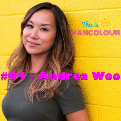#94 - Andrea Woo (The Globe and Mail)
