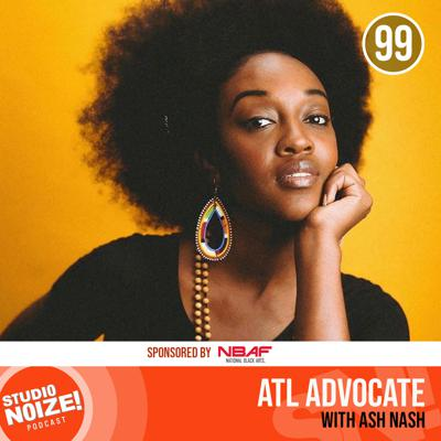 Cover art for ATL Advocate w/ arts organizer Ash Nash
