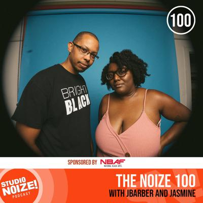 Cover art for The Noize 100 w/ JBarber and Jasmine