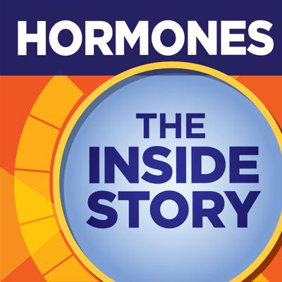 Cover art for Are my hormones making me fat? Hormones: The Inside Story