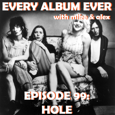 Cover art for Episode 99: Hole