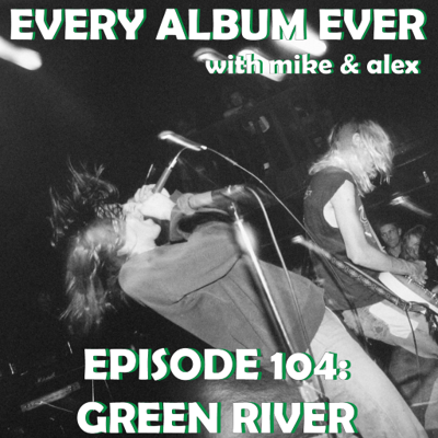 Cover art for Episode 104: Green River