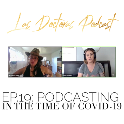 Cover art for Ep. 19: Podcasting in the Time of Covid-19