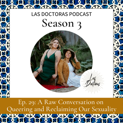 Cover art for Ep 29: A Raw Conversation on Queering and Reclaiming Our Sexuality