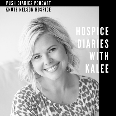 Cover art for Ep.37: Hospice Diaries with KaLee (from Knute Nelson)