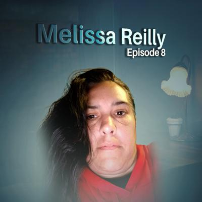 Cover art for Episode 08: Melissa Reilly