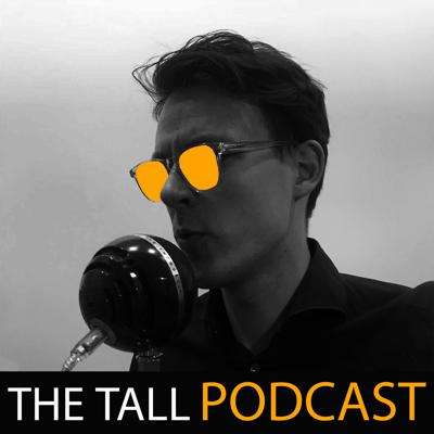 The Tall Podcast