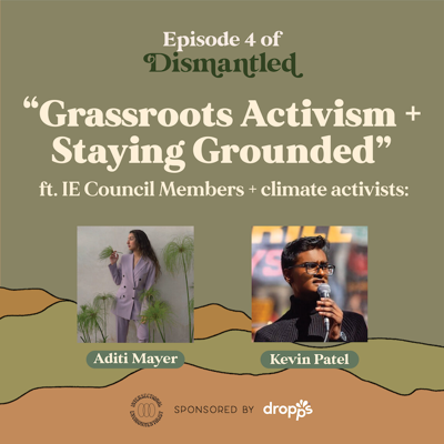 Cover art for Grassroots Activism + Staying Grounded ft. Aditi Mayer + Kevin Patel