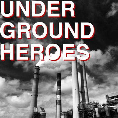 Underground Heroes with Roy England - Make Mistakes