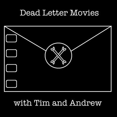 Dead Letter Movie Podcast - Dead Letter Movies