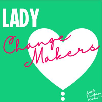 Lady Change Makers