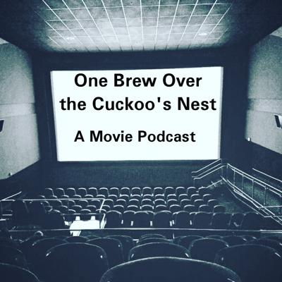 One Brew Over the Cuckoo's Nest