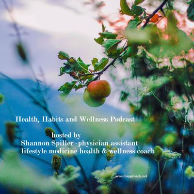 Health, Habits and Wellness