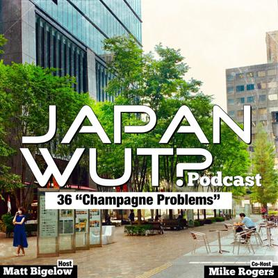 JAPAN WUT? Podcast