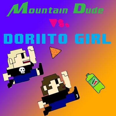 Mountain Dude vs. Doriito Girl