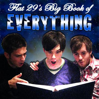 Flat 29's Big Book of Everything - Flat 29