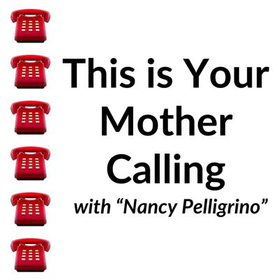This is Your Mother Calling Podcast - Maddieness