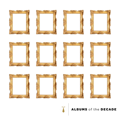 Albums of the Decade