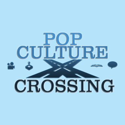 Pop Culture Crossing Podcasts