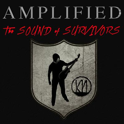 Amplified: The Sound of Survivors