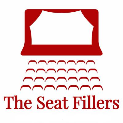 The Seat Fillers Podcast