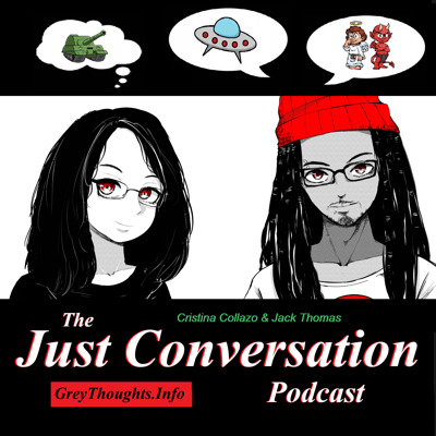 The Just Conversation Podcast